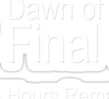 24 Hours Remain Sticker