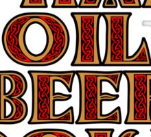 Whale Oil Beef Hooked Sticker