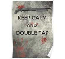 Keep Calm & Double Tap Poster