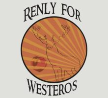 Vote Renly, King of Westeros! by atlasspecter