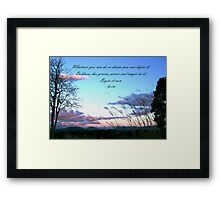 Dream it, begin it now. Framed Print