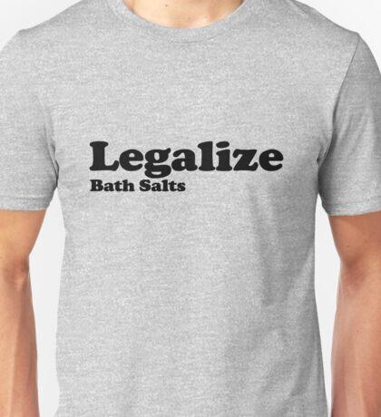 Legalize Bath Salts (Black Text) Unisex T-Shirt