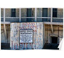 """Alcatraz III """"Indians Welcomed"""" Poster"""