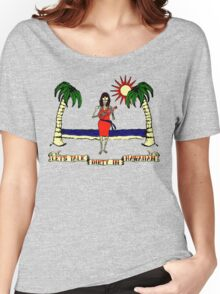 Let's Talk Dirty In Hawaiian Women's Relaxed Fit T-Shirt