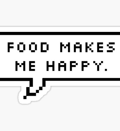 Food Makes Me Happy Sticker