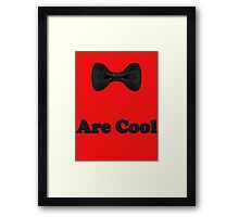 Black Bow Ties Are Cool T-Shirt Clothing Sticker Framed Print