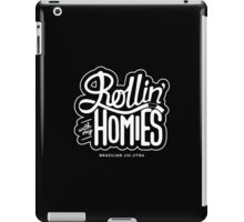 Brazilian jiu-jitsu (BJJ) Rollin' With My Homies iPad Case/Skin