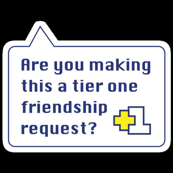 Tier 1 Friendship by DetourShirts