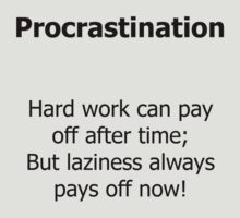Procrastination by DanLloyd