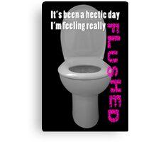 Toilet Humor Canvas Print