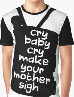 Engaging The Cry Baby Graphic T-Shirt