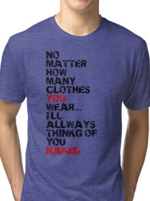 Naked Tri-blend T-Shirt