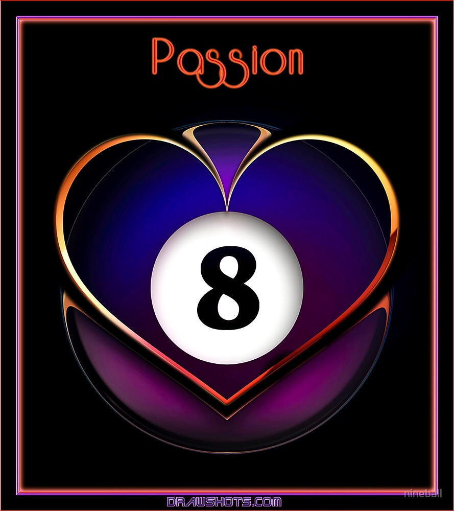 Passion by nineball