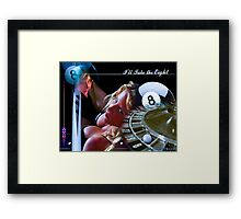 Take the Eight Framed Print