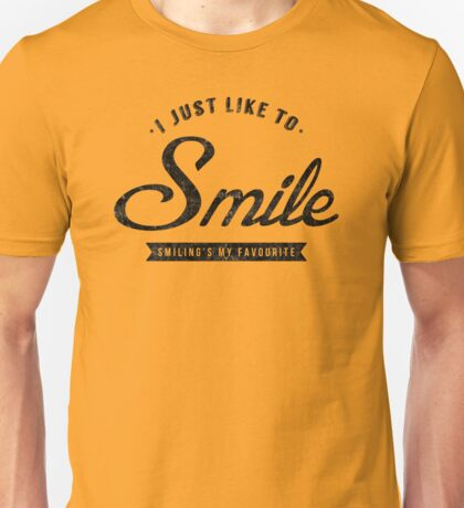 Smiling's My Favourite Unisex T-Shirt