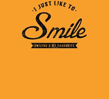 Smiling's My Favourite T-Shirt