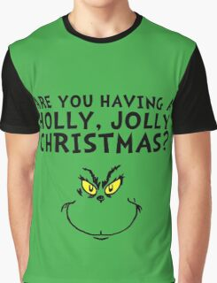 A holly, jolly Christmas? Graphic T-Shirt