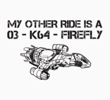 My Other Ride is a Firefly by heroics