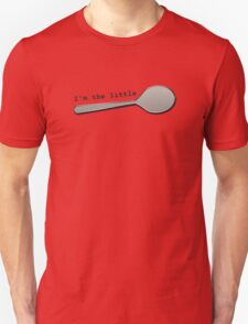 I'm the LITTLE Spoon! 2 T-Shirt