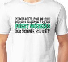 Religiosity to the Fuzzy Wuzzies Unisex T-Shirt
