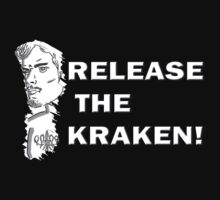 Release the Kraken T-Shirt by Bloodysender