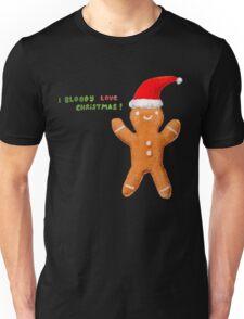 I Bloody Love Christmas! Unisex T-Shirt