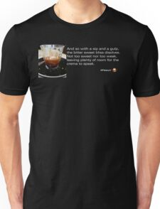 Caffeinated Poetry - Bitter sweet Unisex T-Shirt