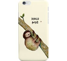 Hold Me iPhone Case/Skin