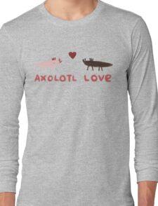 Axolotl Love Long Sleeve T-Shirt