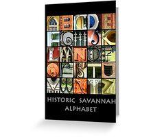 Historic Savannah Alphabet Greeting Card