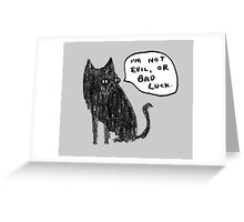 Black Cats Aren't Evil Greeting Card