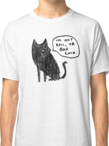 Black Cats Aren't Evil Classic T-Shirt