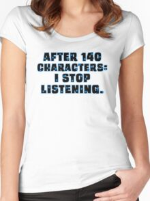 No More than 140 Characters! Women's Fitted Scoop T-Shirt