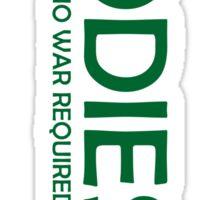 BIODIESEL No War Required Sticker