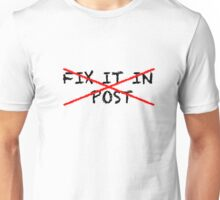 Fix it in post - NO Unisex T-Shirt