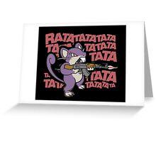 RATATATATATATATATAT FUNNY MOUSE RAT Greeting Card