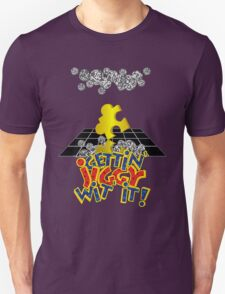 """Gettin' Jiggy Wit' It!"" Unisex T-Shirt"