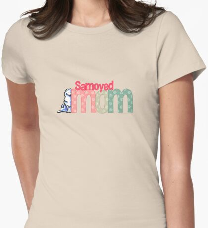 Samoyed Mom Womens Fitted T-Shirt