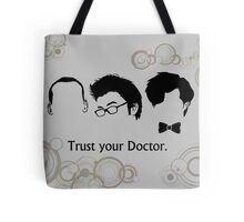Trust Your Doctor. Tote Bag