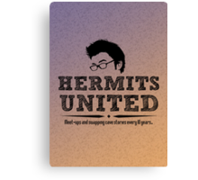 Hermits United Canvas Print