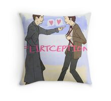 Flirtception Throw Pillow
