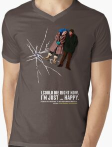 I could die right now, I'm just … happy. Mens V-Neck T-Shirt