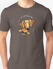 Smooth Red Dachshund :: It's All About Me Unisex T-Shirt