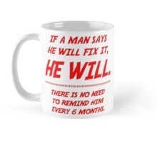 A man will fix it Mug