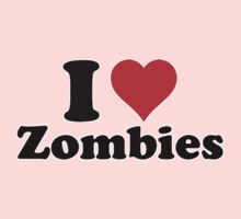 I love zombies (2) by erndub