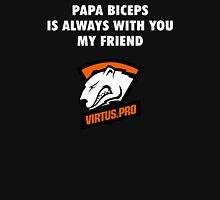 Papa Biceps is always with you my friend T-Shirt