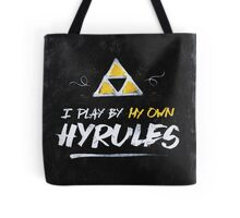 I Play By My Own Hyrules Tote Bag