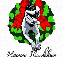 Happy Howlidays and Merry Pitmas - Holiday Christmas Dog - Pit Bull in Wreath by prettyinink