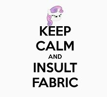 KEEP CLAM AND INSULT FABRIC Unisex T-Shirt