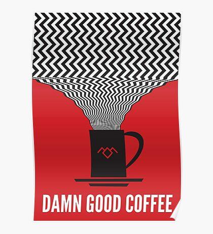 Twin Peaks - Damn Good Coffee Poster